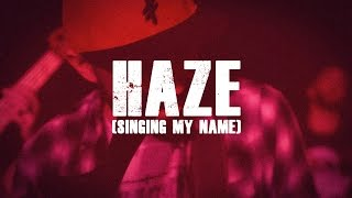 The Manic Shine - Haze (Singing My Name) - Official