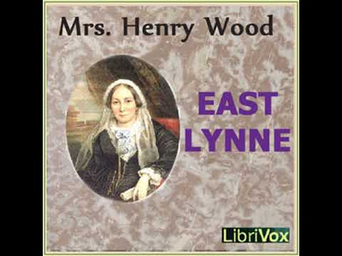 East Lynne by Mrs. Henry WOOD read by Various Part 2/3 | Ful