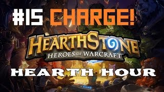 Hearthstone Hearth Hour #15 - Charge (Warrior Charge Deck)