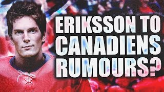 TRADE RUMOURS: LOUI ERIKSSON TO MONTREAL CANADIENS - Pre-2018 NHL Entry Draft (7th Overall Pick?)