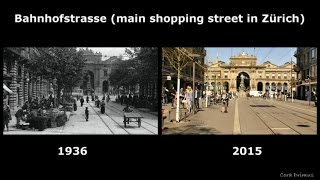 Zurich THEN and NOW