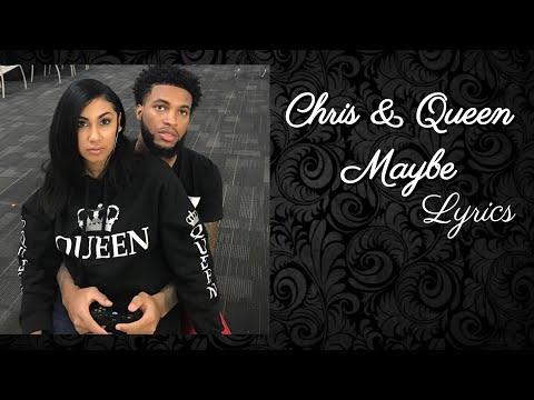 Chris & Queen - Maybe (Lyrics) HD AUDIO