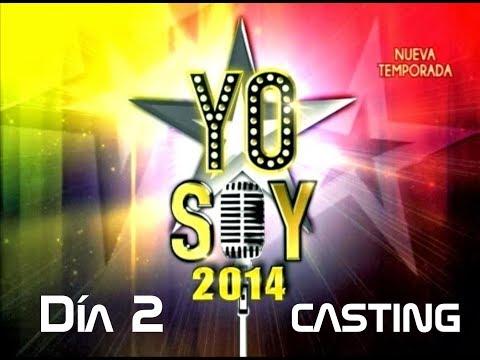 Día 2 (05/FEB/14): YO SOY 2014 CASTING COMPLETO