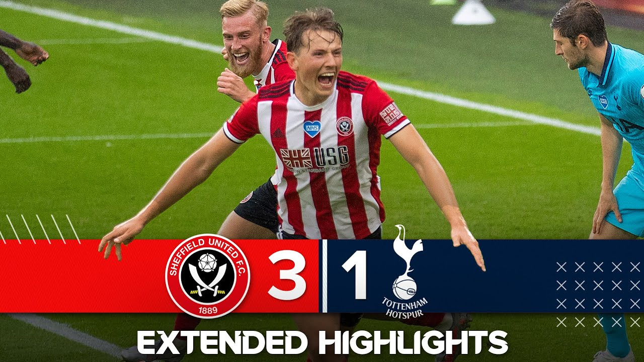 Extended Premier League Highlights Sheffield United 3 1 Tottenham Hotspur Blades Down Spurs Youtube