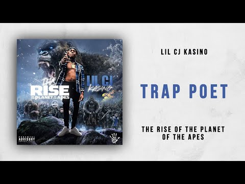 Lil CJ Kasino - Trap Poet (The Rise of the Planet of the Apes)