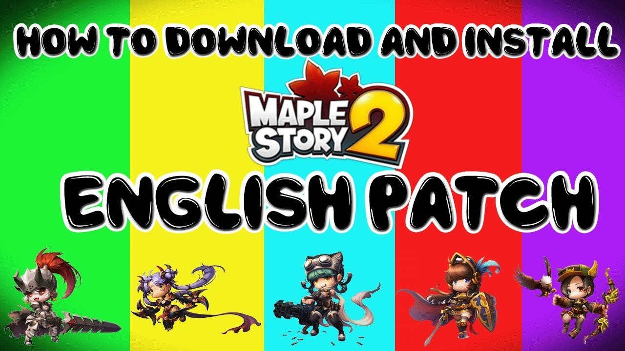 MapleStory 2 [KR] English Patch: How to Download and Install