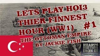 Lets Play HOI3 TFH World War 1 MOD: OTTOMAN EMPIRE #1
