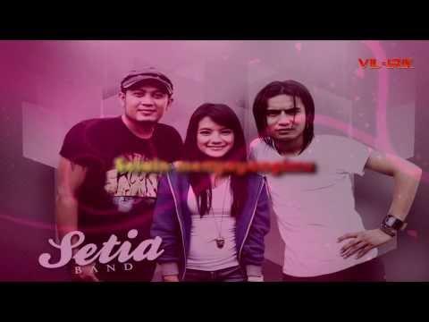 Setia Band - Terlalu Indah (Lirik)