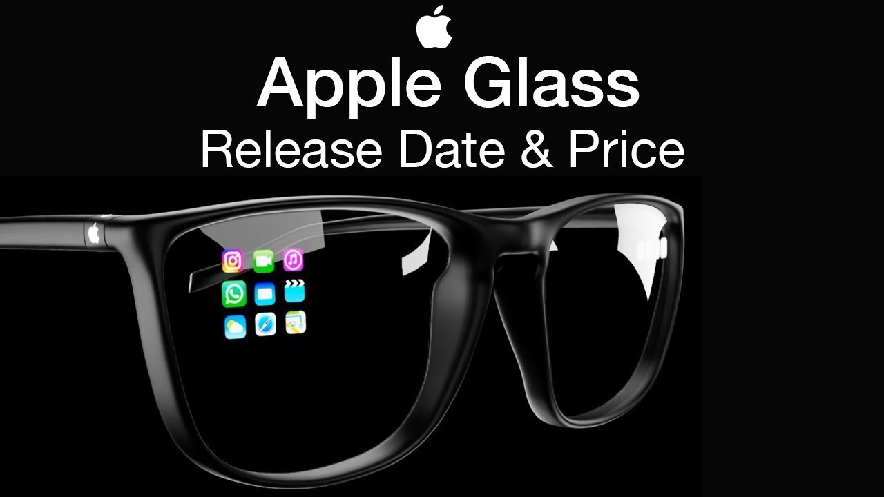 Apple Glasses Release Date and Price – Apple Glass AR Features!