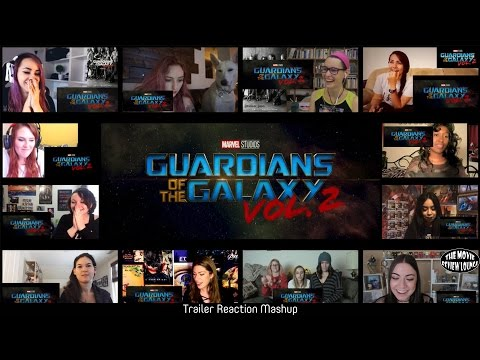 Ladies Edition: Guardians of the Galaxy Vol .2 Teaser Trailer (Reaction Mashup)