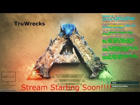 Ark - Center Map - Testing to improve stream quality - Modded on PC!