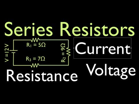 Resistors Is Electric Circuits (2 Of 16) Voltage, Resistance & Current For Series Circuits