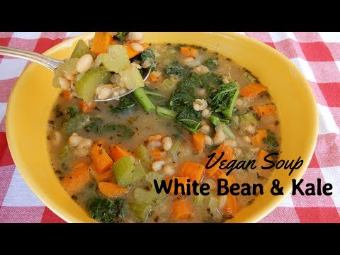 How To Make Vegan White Bean And Kale Soup