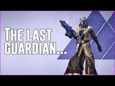 The Last Guardian... - My Destiny 2 Solo Grind