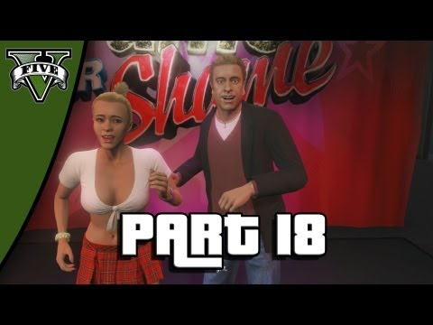 Let's Play Grand Theft Auto 5 - Part 18: Fame or Shame