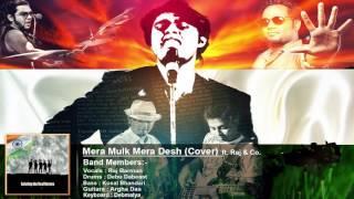 Mera Mulk Mera Desh(Cover) | Raj & Co.