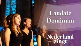 Nederland Zingt: Laudate Dominum