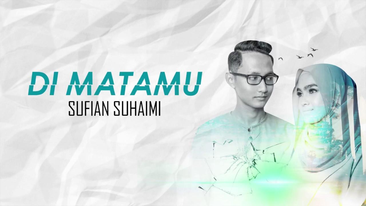 Sufian Suhaimi Di Matamu Lirik Chords Chordify