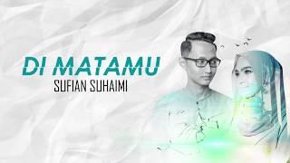 Gambar cover Sufian Suhaimi - Di Matamu (LIRIK)