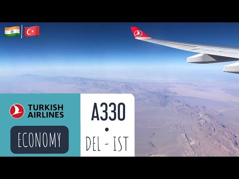 Turkish Airlines A330 | New Delhi To Istanbul • Flight Experience ✈