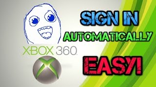 Xbox 360 How To Make Your Profile Sign In Automatically