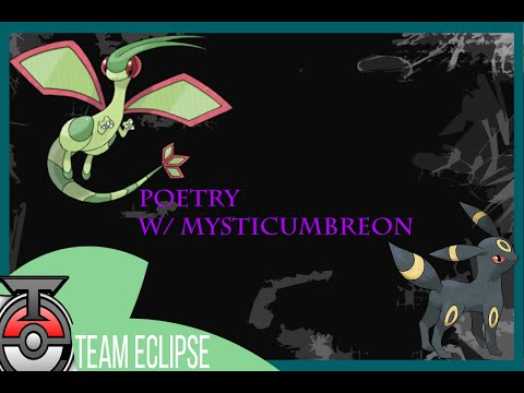 Flygon:Where's my love? Pokemon Poetry Segment Week 1 W/MysticUmbreon