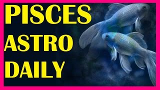 Pisces Horoscope Today ( 5/1/16 ) 5th January 2016 by Pisces Horoscope Today
