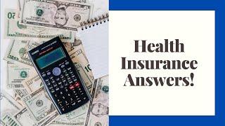 Health Insurance Answers