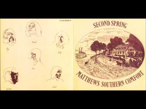Matthews Southern Comfort - Second Spring (Full Album 1970)