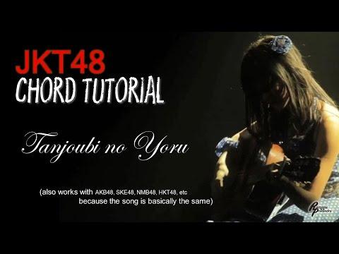 (CHORD) JKT48 - Tanjoubi no Yoru