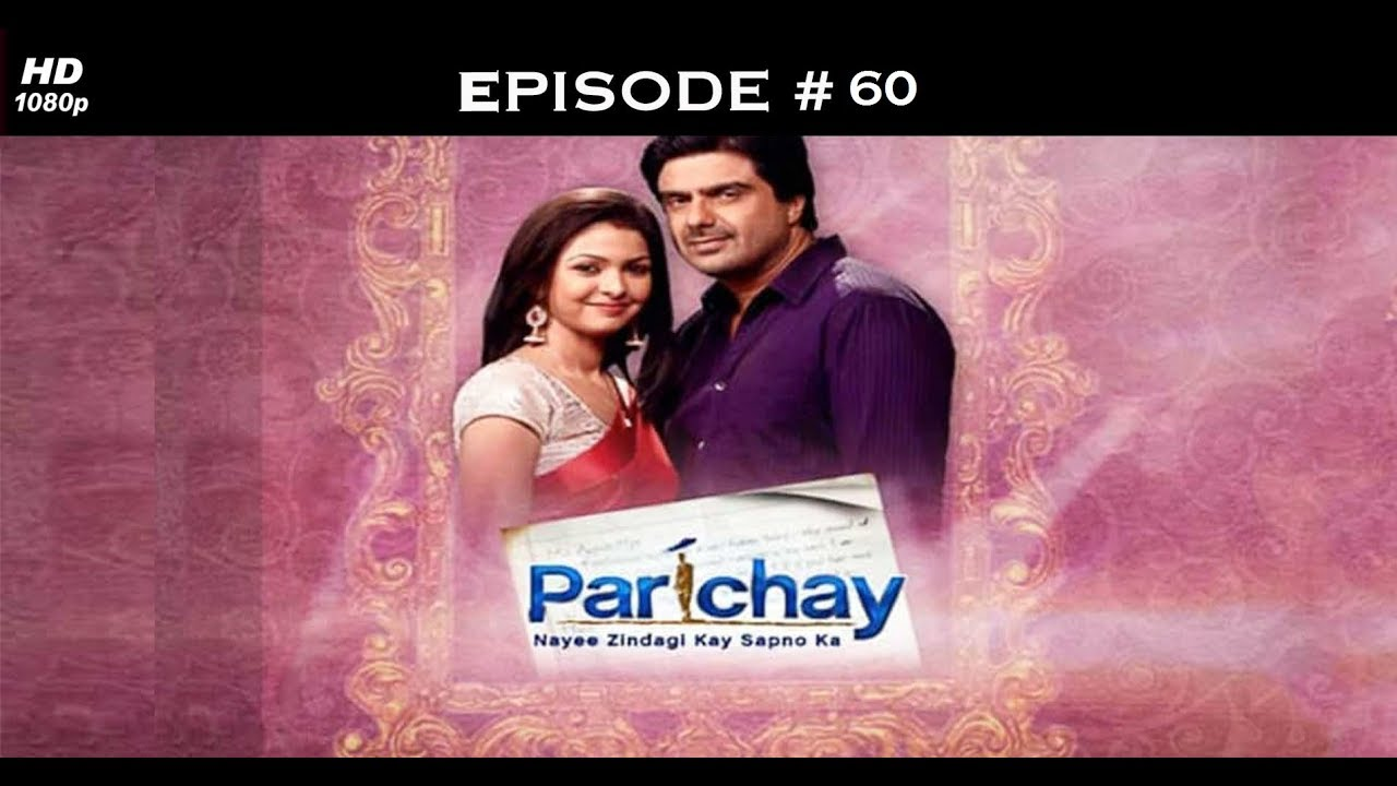 Parichay - 8th November 2011 - परिचय - Full Episode 60