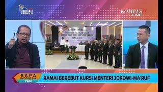 Dialog Ramai-Ramai Berebut Kursi Menteri Jokowi-Ma'ruf [2]
