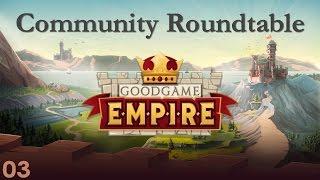 Goodgame Empire | Community Roundtable III