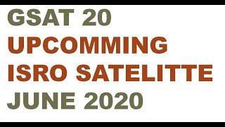 ISRO GSAT 20 - Features and Application | Upcoming  GSAT Satellite June 2020