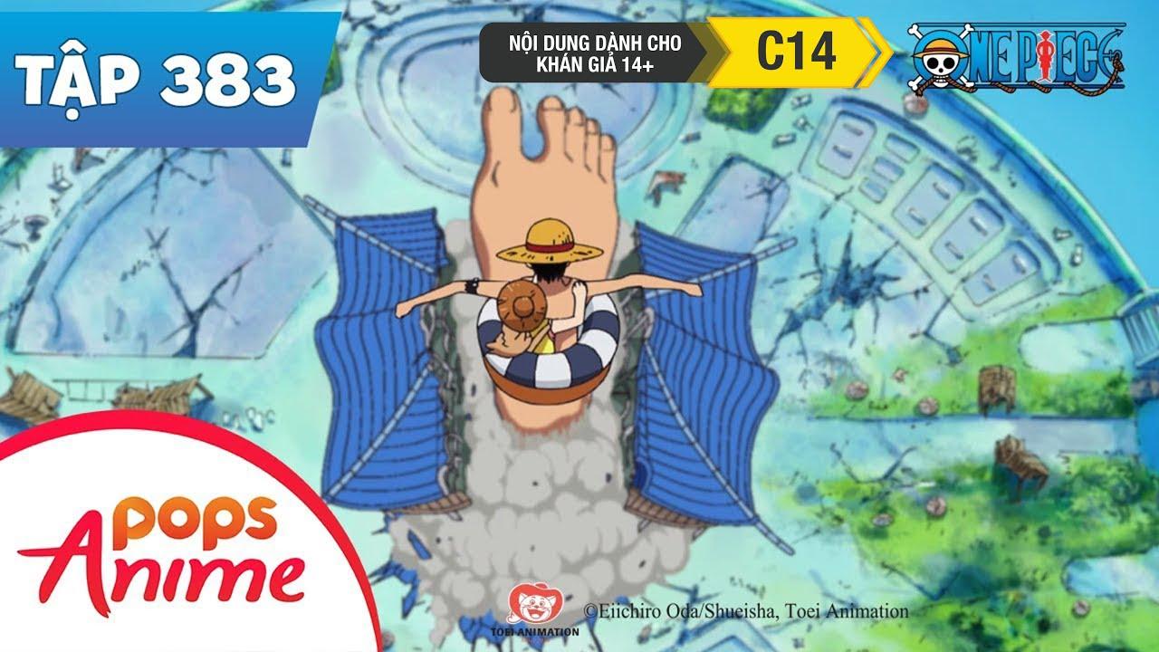 One Piece Tập 383 – Đại Chiến Giành Kho Báu!Đảo Spa Sụp Đổ – Đảo Hải Tặc