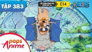 One Piece Tập 383 - Đại Chiến Giành Kho Báu!Đảo Spa Sụp Đổ - Đảo Hải Tặc