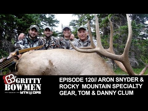 EPISODE 120: Aron Snyder & Rocky  Mountain Specialty Gear, Tom & Danny Clum