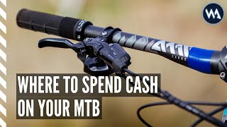 WHERE TO SPEND CASH ON YOUR MTB