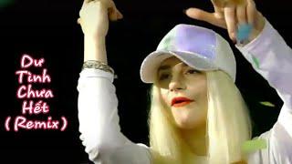 [ TikTok QT ] Dư Tình Chưa Hết Remix - Ngụy Tân Vũ (余情未了 Dj -魏新雨 )| Trai xinh gái đẹp trong quán Bar
