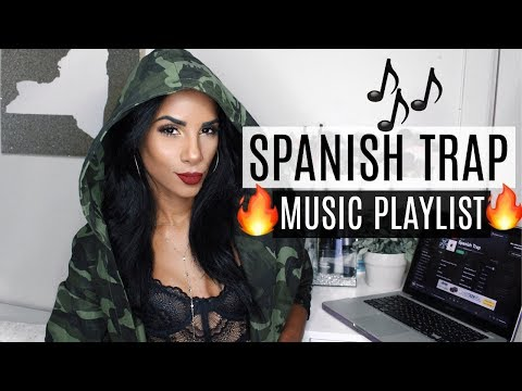 SPANISH TRAP PLAYLIST | Part 1