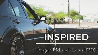 Morgan McLeod's Lexus IS300