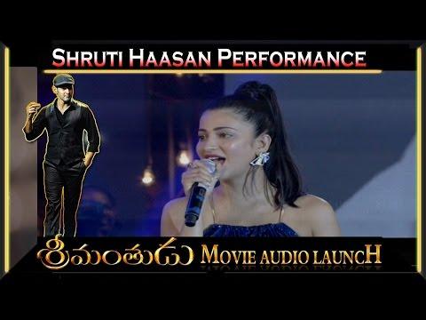 Shruthi Haasan Live Performance with Devi Sri Prasad | Jagore Jago | Srimanthudu Audio Launch