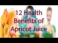 12 Health Benefits of Apricot Juice