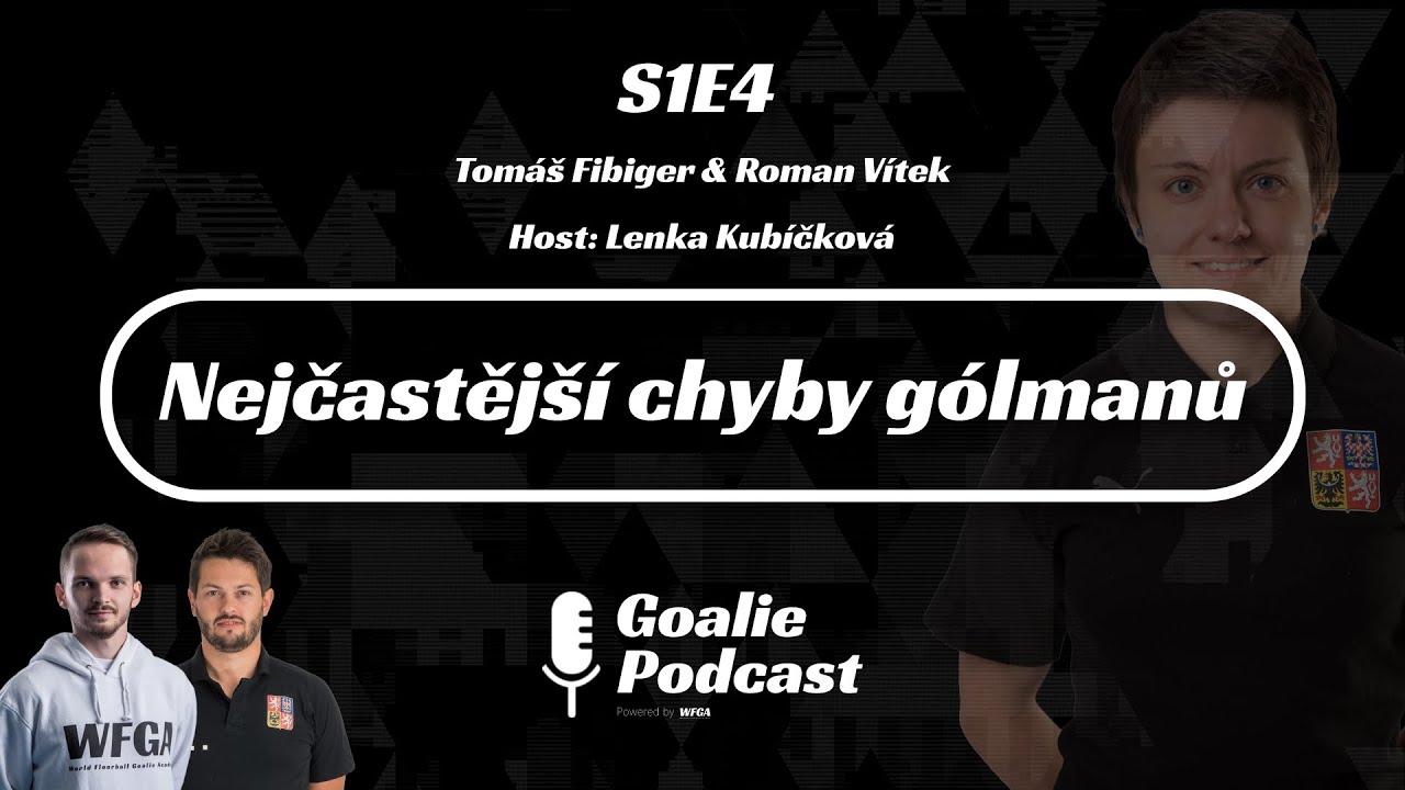 Goalie Podcast #4 | Nejčastější chyby gólmanů | Host: Lenka Kubíčková