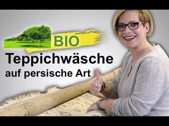 Bio Teppichwäsche auf persische Art | Teppich | Orientteppich Teppichreinigung | Teppich Reinigung