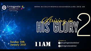 Family Celebration Service || ARISING IN HIS GLORY PART 2