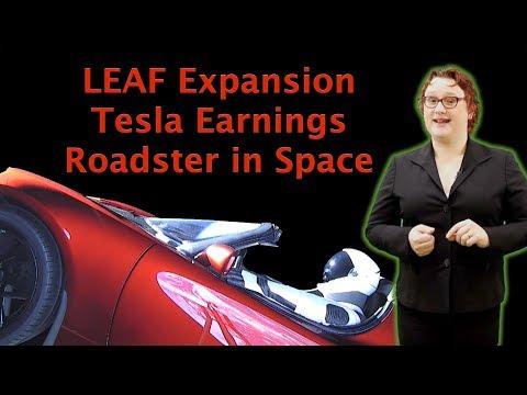 Nissan LEAF Expansion, Tesla Financials, Roadster In Space-  TEN Episode 196