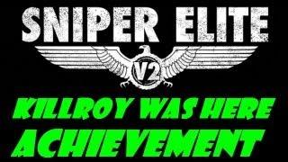 Sniper Elite V2 Kilroy Was Here Trophy/Achievement Guide