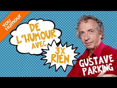 GUSTAVE PARKING : De l'humour avec 3 fois rien