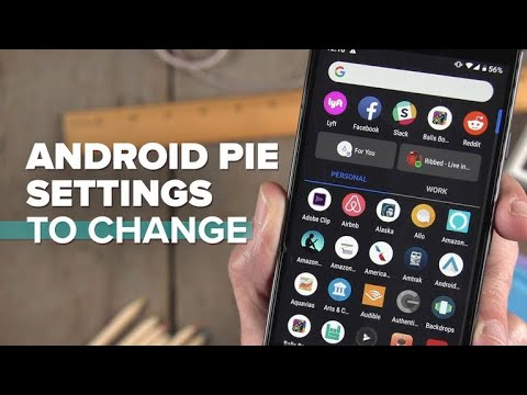 Android 9 Pie settings to change